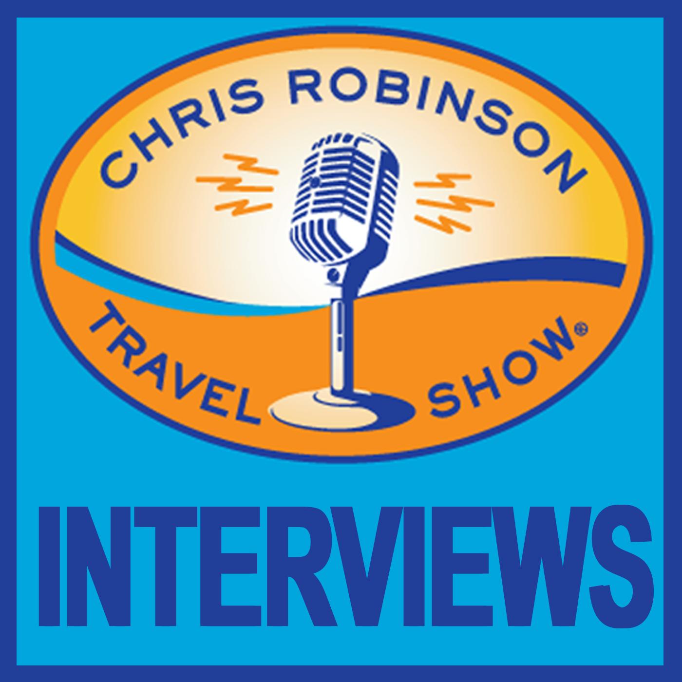 Chris Robinson Travel Show - Interviews